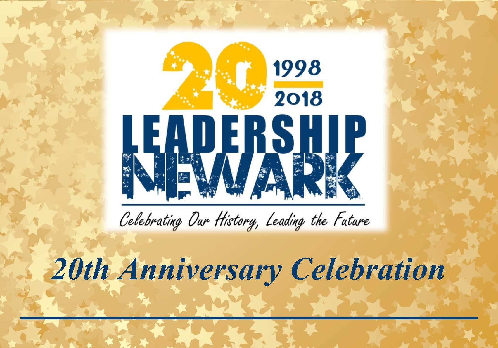 It's Finally Here! Leadership Newark's 20th Anniversary Gala!