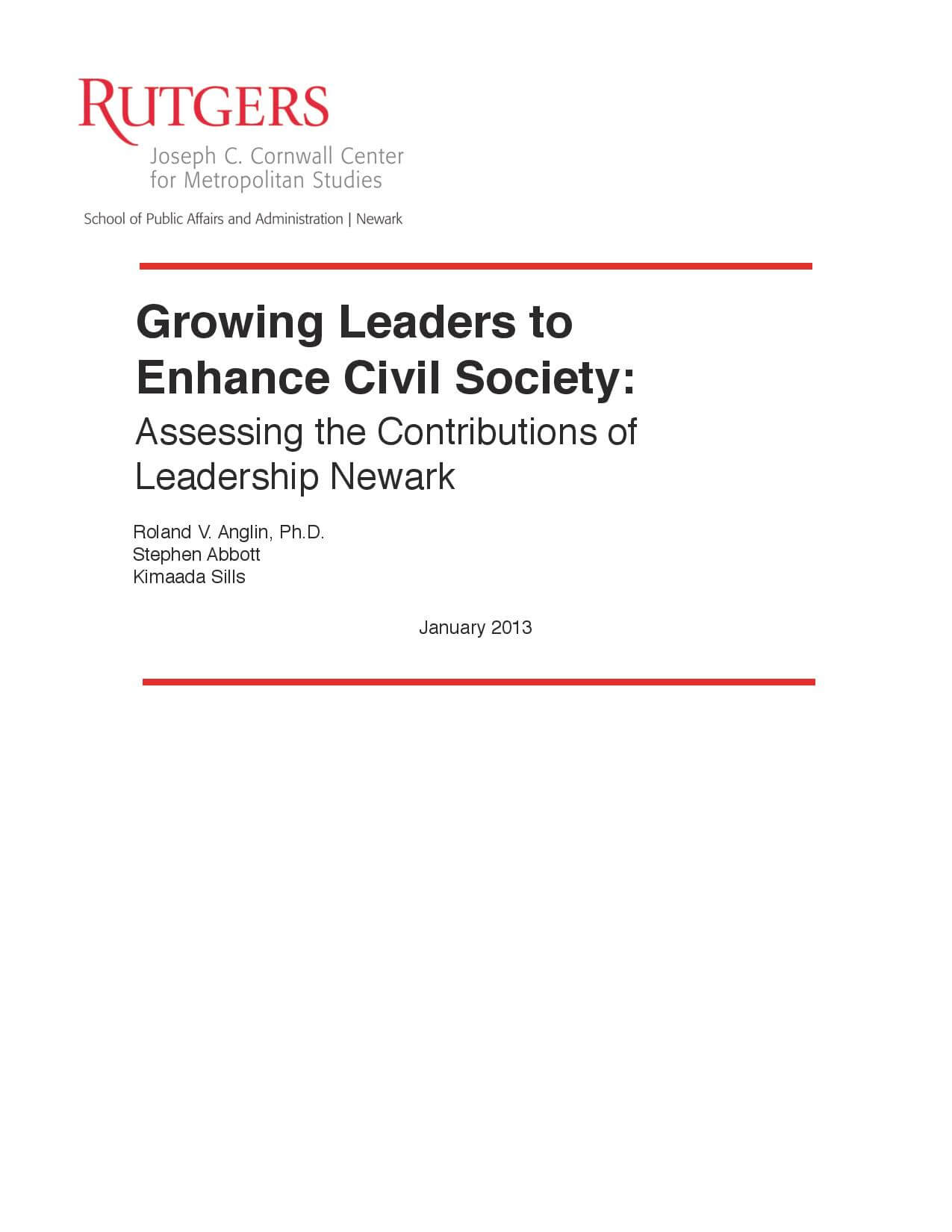 Growing Leaders to  Enhance Civil Society:  Assessing the Contributions of  Leadership Newark