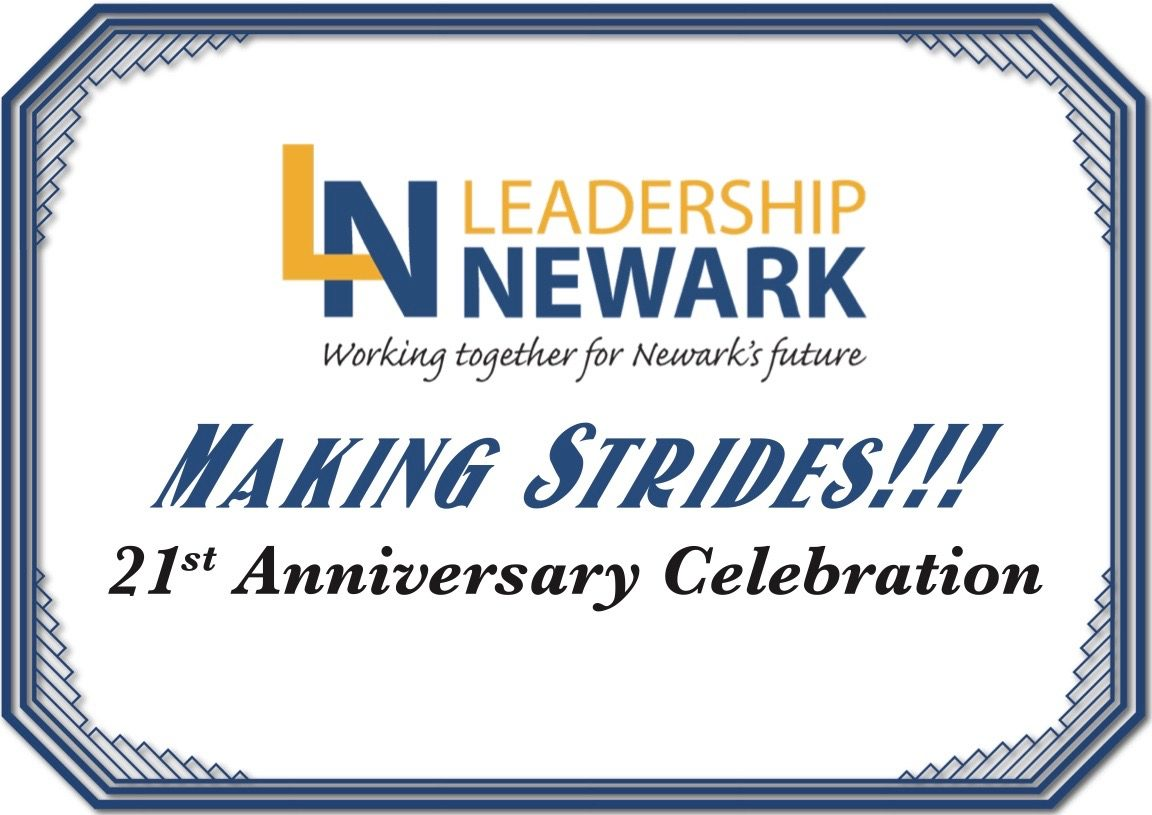 Making Strides! Leadership Newark's 21st Anniversary Gala!